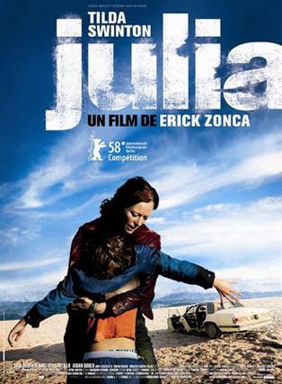 JULIA Dirección: Erick Zonca. Interpretación: Tilda Swinton, Saul Rubinek, Kate del Castillo. Estreno: 27 Febrero de 2009.
